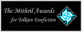 The Mithril Awards for Tolkien Fanfiction