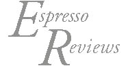 Espresso Reviews